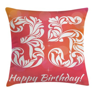 Birthday Feminine Floral Number Square Pillow Cover Size: 18 x 18