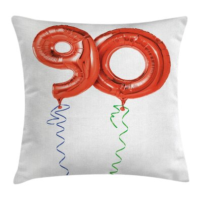 Party 90th Birthday Balloons Square Pillow Cover Size: 18 x 18