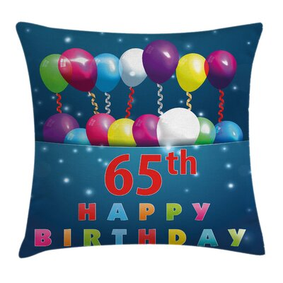 Special Day Sixty Five Square Pillow Cover Size: 18 x 18