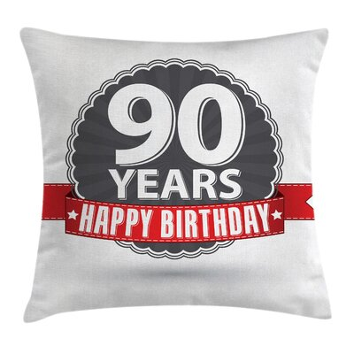 Retro 90th BirthdayRibbon Square Pillow Cover Size: 16 x 16