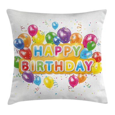 Festival Vivid Birthday Balloon Square Pillow Cover Size: 16 x 16