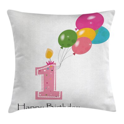 Party Baby Girl First Birthday Square Pillow Cover Size: 18 x 18