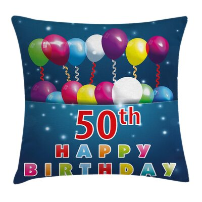 Joyful Birthday Mood Pillow Cover Size: 16 x 16