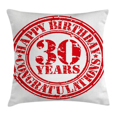 Retro Grunge Birthday Stamp Pillow Cover Size: 20 x 20