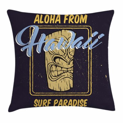 Tiki Bar Decor Aloha Hawaiian Square Pillow Cover Size: 16 x 16