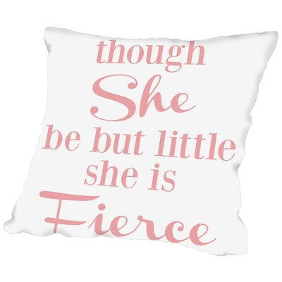 She Is Fierce V2 Throw Pillow Size: 20 H x 20 W x 2 D, Color: Pink