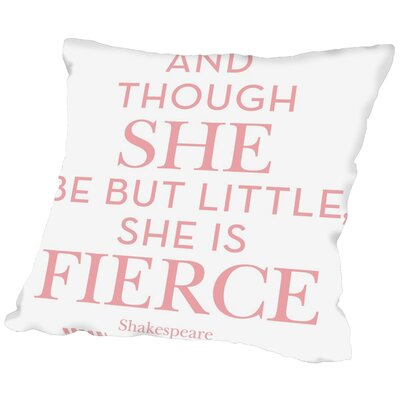 Tris She Is Fierce Throw Pillow Size: 18 H x 18 W x 2 D, Color: Pink