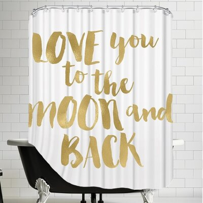 Tris Love You To Moon Back Shower Curtain Color: Gold / White
