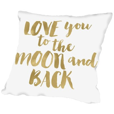 Tris Love You to Moon Back Throw Pillow Size: 16 H x 16 W x 2 D, Color: Gold / White