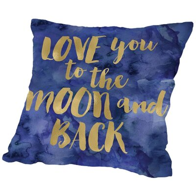 Tris Love You to Moon Back Throw Pillow Size: 18 H x 18 W x 2 D, Color: Gold / Blue Watercolor