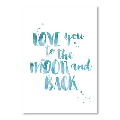"""Love You To Moon Back Watercolor Paper Print Size: 14"""" H x 11"""" W VVRO5601 33048978"""