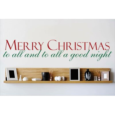"""Merry Christmas To All and To All a Good Night Wall Decal Size: 10"""" H x 40"""" W x 0.16"""" D"""