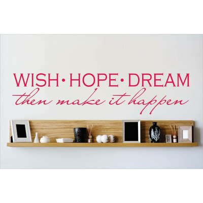 Wish Hope Dream Then Make It Happen Wall Decal OMGA6392720