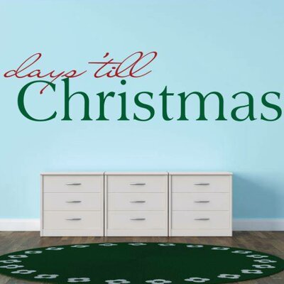 """Days 'Till Christmas Wall Decal Color: Red/Green, Size: 10"""" H x 40"""" W x 0.16"""" D"""
