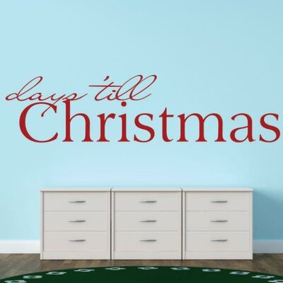 """Days 'Till Christmas Wall Decal Size: 6"""" H x 30"""" W x 0.16"""" D, Color: Red"""