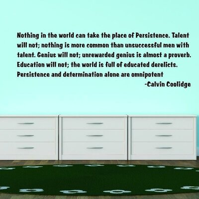 Nothing In The World Can Take The Place of Persistence Wall Decal