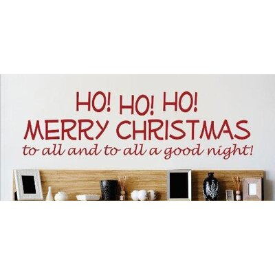 Ho! Ho! Ho! Merry Christmas to All and to All a Good Night! Holiday Seasonal Text Lettering Wall Decal