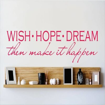 Wish Hope Dream Then Make It Happen Wall Decal OMGA6392719
