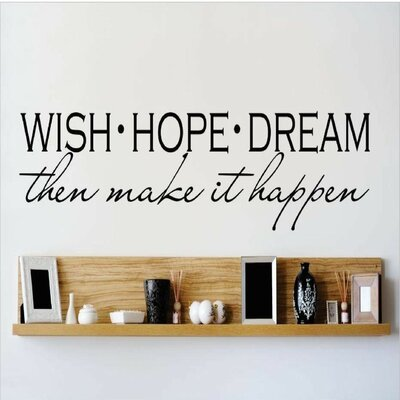 Wish Hope Dream Then Make It Happen Wall Decal OMGA5912603
