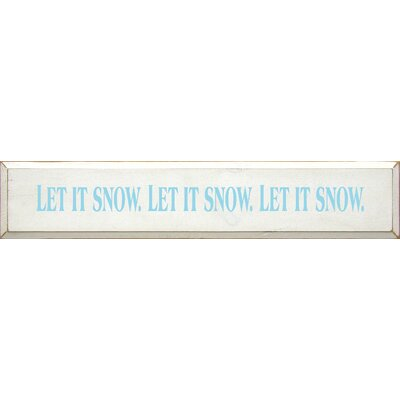 Let It Snow Let It Snow Let It Snow Textual Art Plaque 881
