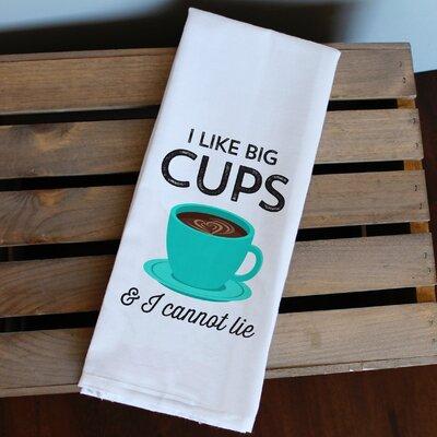 I like Big Cups & I Cannot Lie Dishcloth 2006