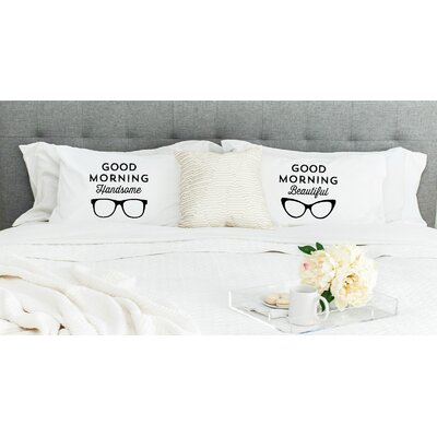 Good Morning Handsome and Good Morning Beautiful Glasses Pillowcases (Set of 2)