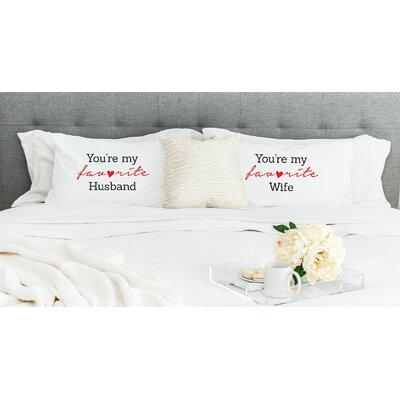 Youre My Favorite Husband and Youre My Favorite Wife Pillowcases (Set of 2)