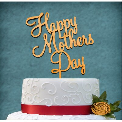 Happy Mother's Day Wooden Cake Topper Color: Silver