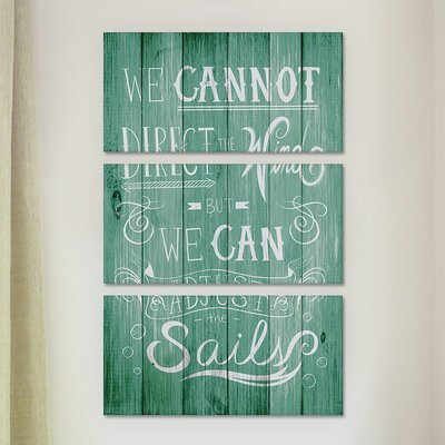 We Cannot Direct The Wind 3 Piece Painting Print on Wrapped Canvas Set