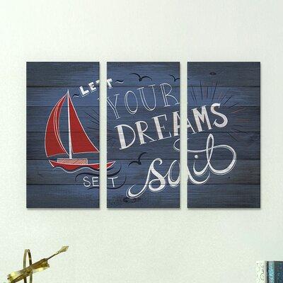 'Let Your Dreams Set Sail' 3 Piece Painting Print on Wrapped Canvas Set