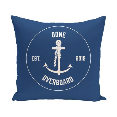 Hancock Gone Overboard Word Outdoor Throw Pillow Size: 18 H x 18 W, Color: Blue