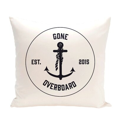 Hancock Gone Overboard Word Throw Pillow Size: 18 H x 18 W, Color: White