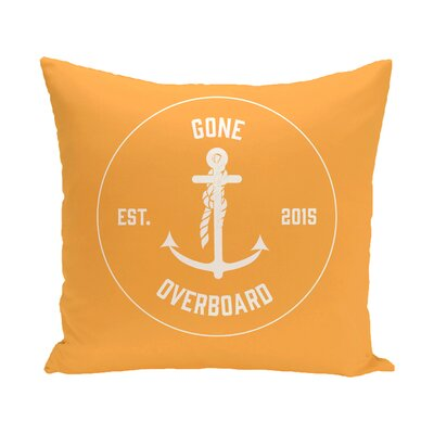 Hancock Gone Overboard Word Outdoor Throw Pillow Size: 18 H x 18 W, Color: Yellow