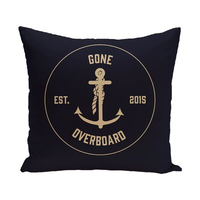 Hancock Gone Overboard Word Outdoor Throw Pillow Size: 18 H x 18 W, Color: Navy Blue