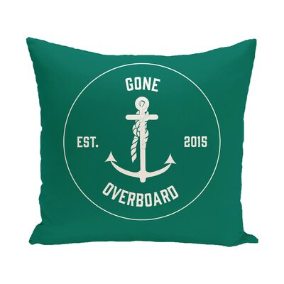 Hancock Gone Overboard Word Outdoor Throw Pillow Color: Green, Size: 16 H x 16 W