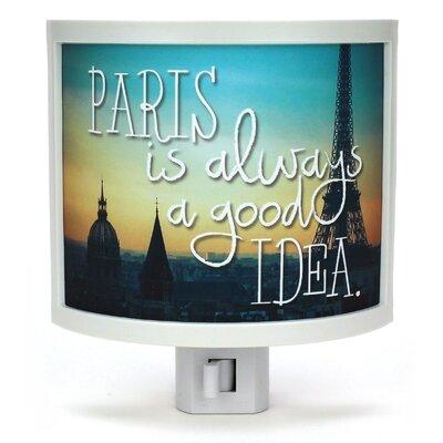 Paris is Always a Good Idea Night Light