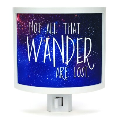 Not All Who Wander Are Lost Night Light