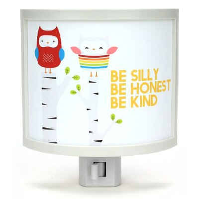 Be Silly, Be Honest, Be Kind Night Light