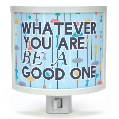 Be A Good One Night Light