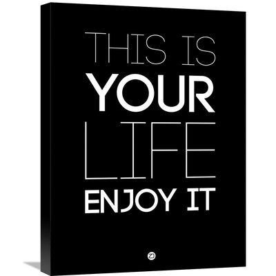 'This Is Your Life Poster' Textual Art on Wrapped Canvas Size: 24