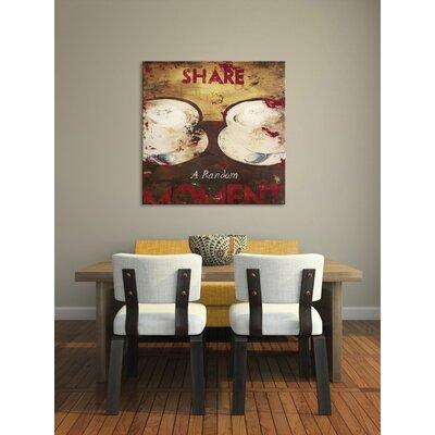 'Share A Random Moment' Graphic Art Print on Wood RBRS1090 39124656