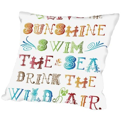 Jackson Live In the Sunshine Multi Throw Pillow Size: 16 H x 16 W x 2 D