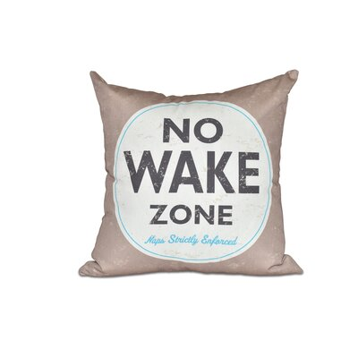 Golden Beach Nap Zone Word Outdoor Throw Pillow Size: 18 H x 18 W, Color: Beige/Taupe