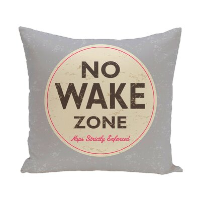 Golden Beach Nap Zone Word Throw Pillow Size: 26 H x 26 W, Color: Gray