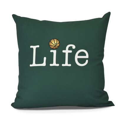 Bauer Life and Ball Word Throw Pillow Size: 26 H x 26 W, Color: Green