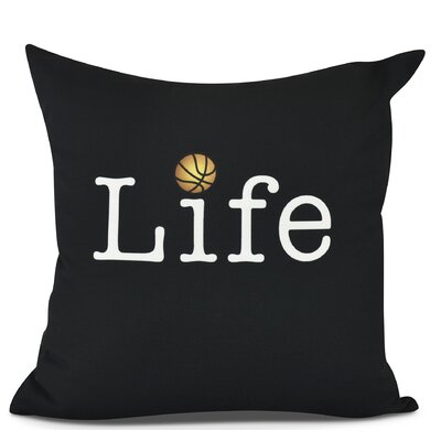 Bauer Life and Ball Word Throw Pillow Size: 18 H x 18 W, Color: Black