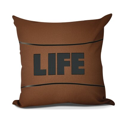 Bauer Life Word Throw Pillow Size: 18 H x 18 W