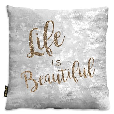Taunton Life is Beautiful Velvet Throw Pillow