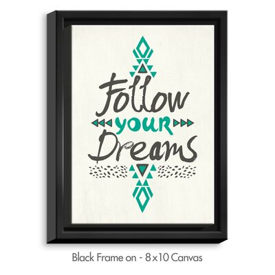'Follow Your Dreams' by Pom Graphic Design Textual Art on Wrapped Framed Canvas CANB-PomGraphicDesignFollowYourDreams1