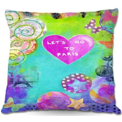 Lets Go To Paris Throw Pillow Size: 22 H x 22 W x 5 D